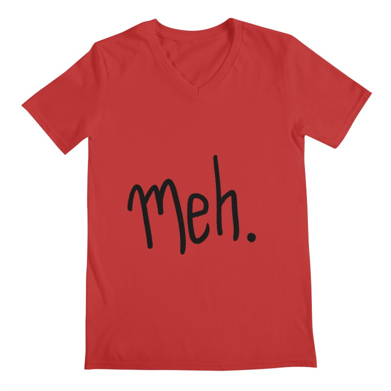 Meh Men's Regular V-Neck by foxandeagle's Artist Shop