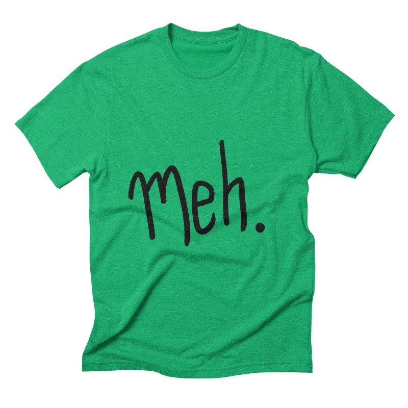 Meh Men's Triblend T-shirt by foxandeagle's Artist Shop