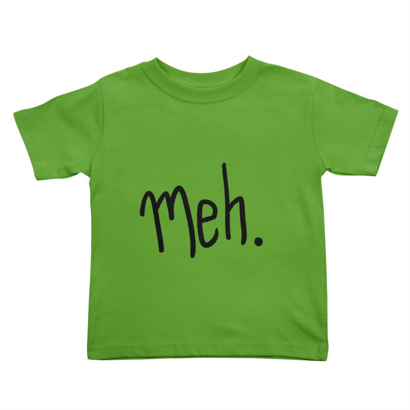 Meh Kids Toddler T-Shirt by foxandeagle's Artist Shop