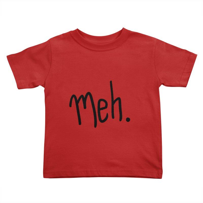 Meh Kids Toddler T-Shirt by foxandeagle's Artist Shop