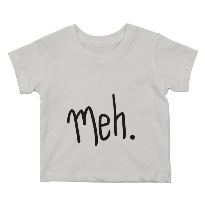Meh Kids Baby T-Shirt by foxandeagle's Artist Shop