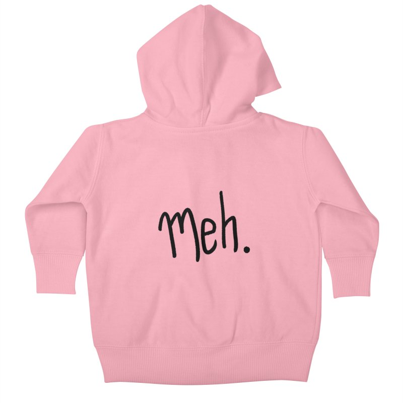 Meh Kids Baby Zip-Up Hoody by foxandeagle's Artist Shop
