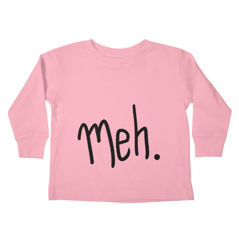 Meh Kids Toddler Longsleeve T-Shirt by foxandeagle's Artist Shop