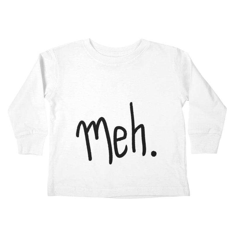 Meh Kids Toddler Longsleeve T-Shirt by foxandeagle's Artist Shop