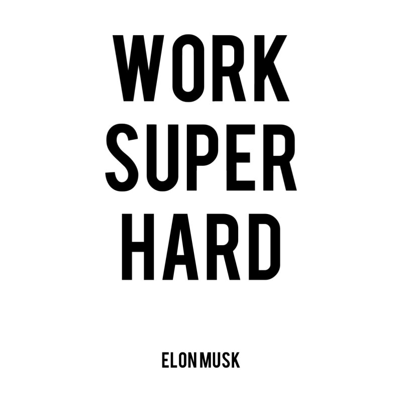 Work Super Hard None  by foxandeagle's Artist Shop