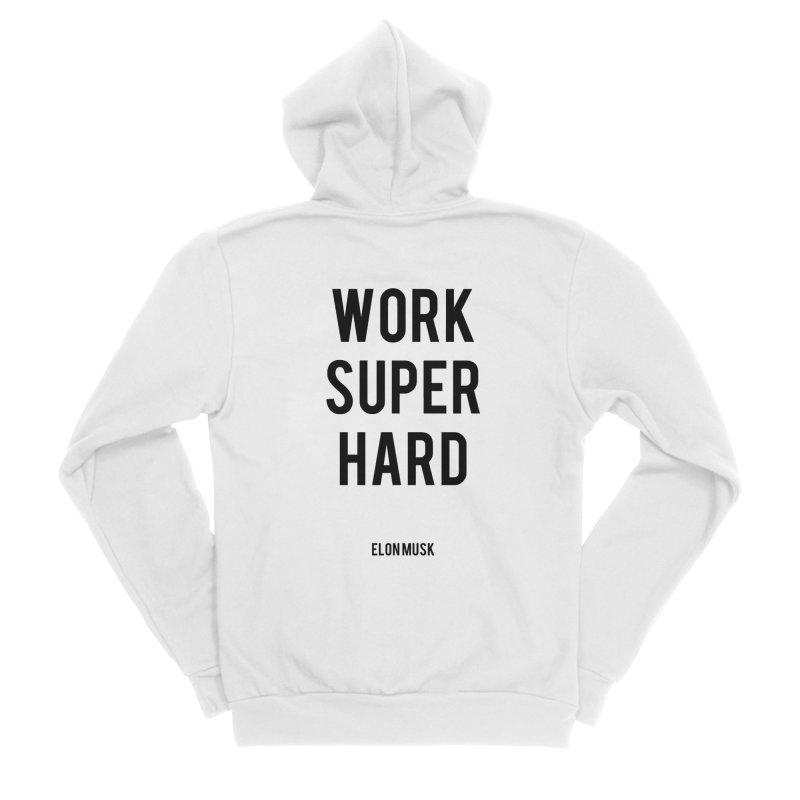 Work Super Hard Women's Zip-Up Hoody by foxandeagle's Artist Shop