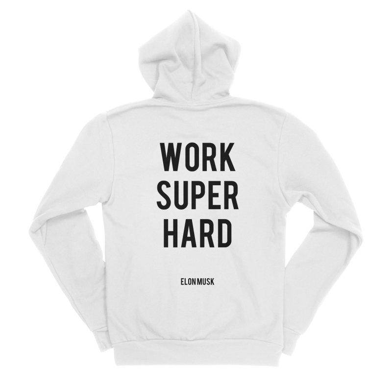 Work Super Hard Women's Sponge Fleece Zip-Up Hoody by foxandeagle's Artist Shop