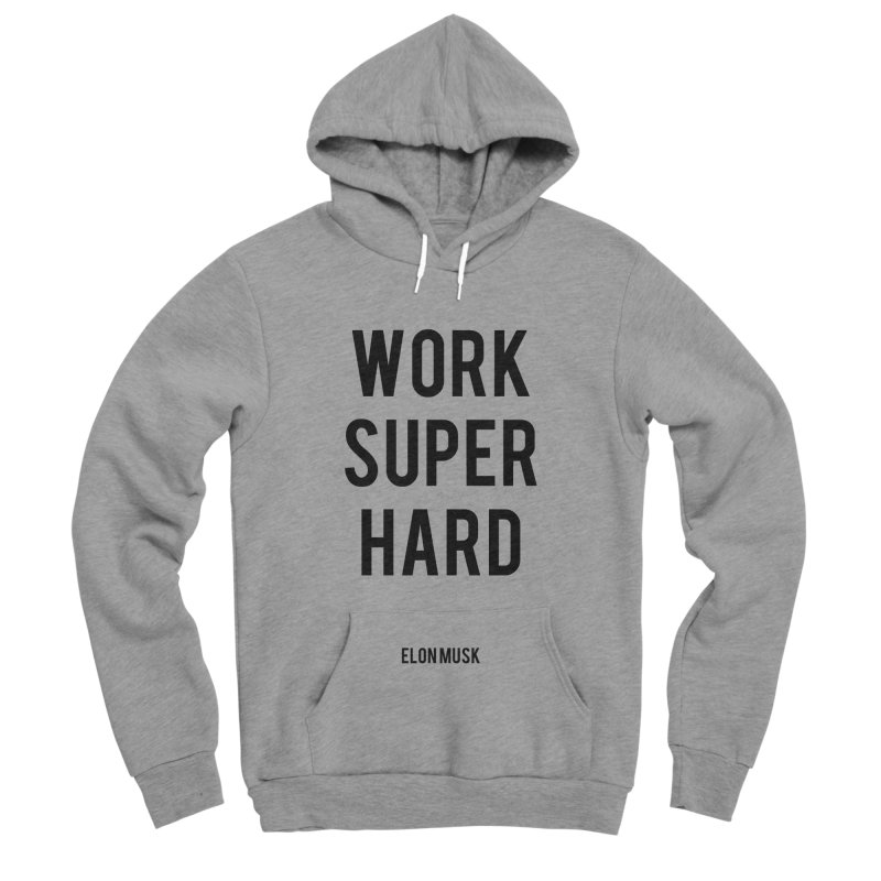 Work Super Hard Women's Sponge Fleece Pullover Hoody by foxandeagle's Artist Shop