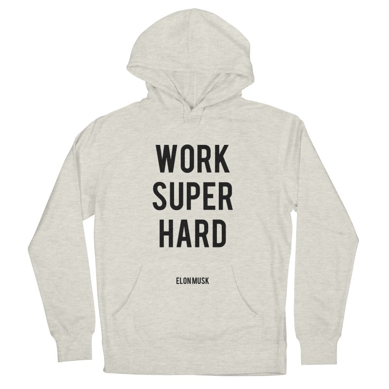 Work Super Hard Women's Pullover Hoody by foxandeagle's Artist Shop