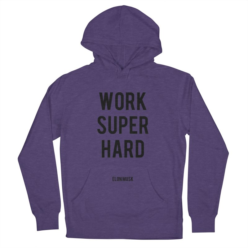 Work Super Hard Men's Pullover Hoody by foxandeagle's Artist Shop
