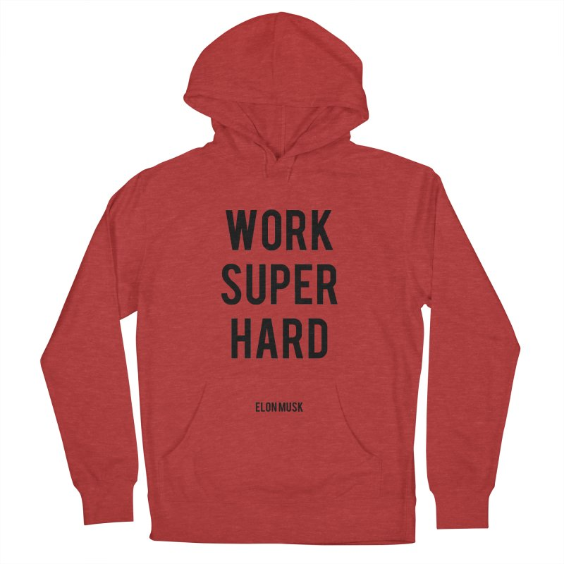 Work Super Hard Men's French Terry Pullover Hoody by foxandeagle's Artist Shop