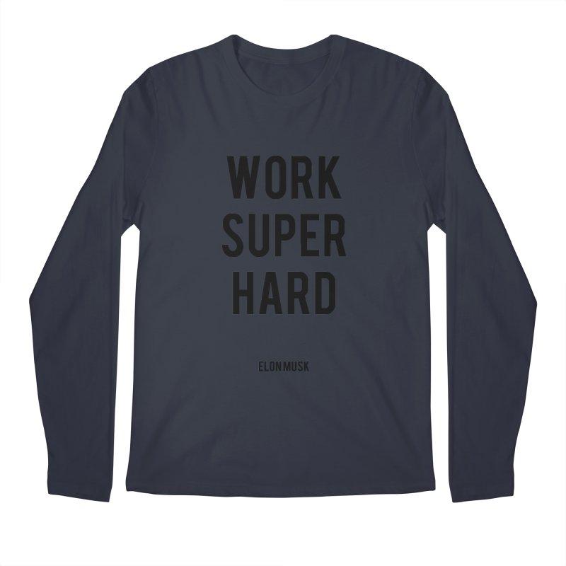 Work Super Hard Men's Regular Longsleeve T-Shirt by foxandeagle's Artist Shop