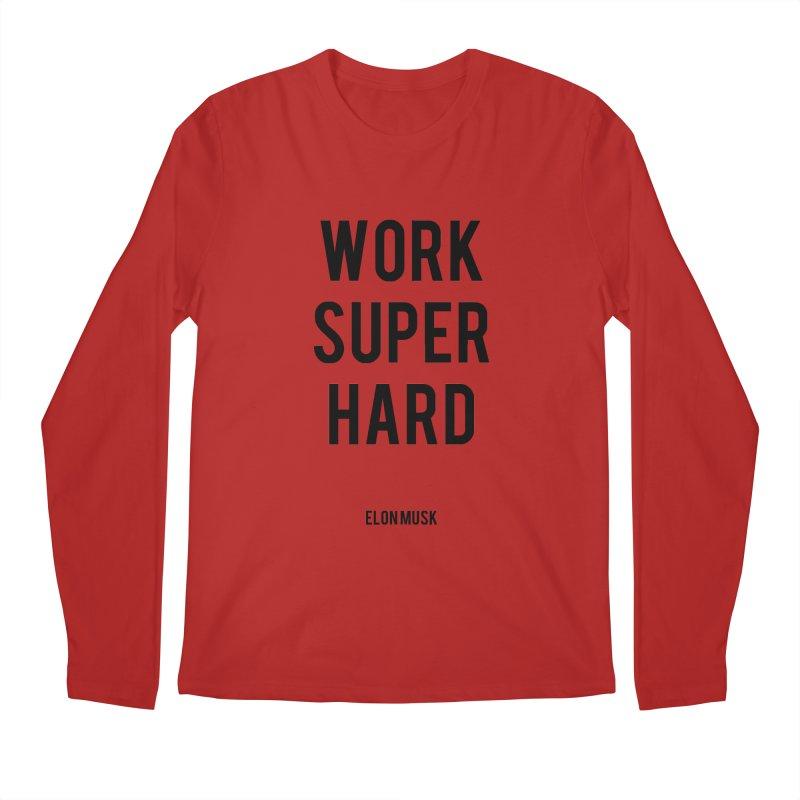 Work Super Hard Men's Longsleeve T-Shirt by foxandeagle's Artist Shop