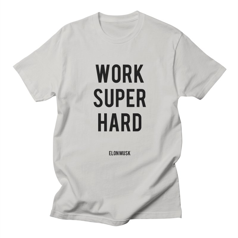 Work Super Hard Men's Regular T-Shirt by foxandeagle's Artist Shop