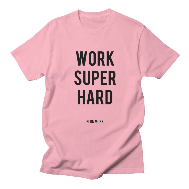 Work Super Hard Men's Regular T-Shirt by foxandeagle's Artist Shop