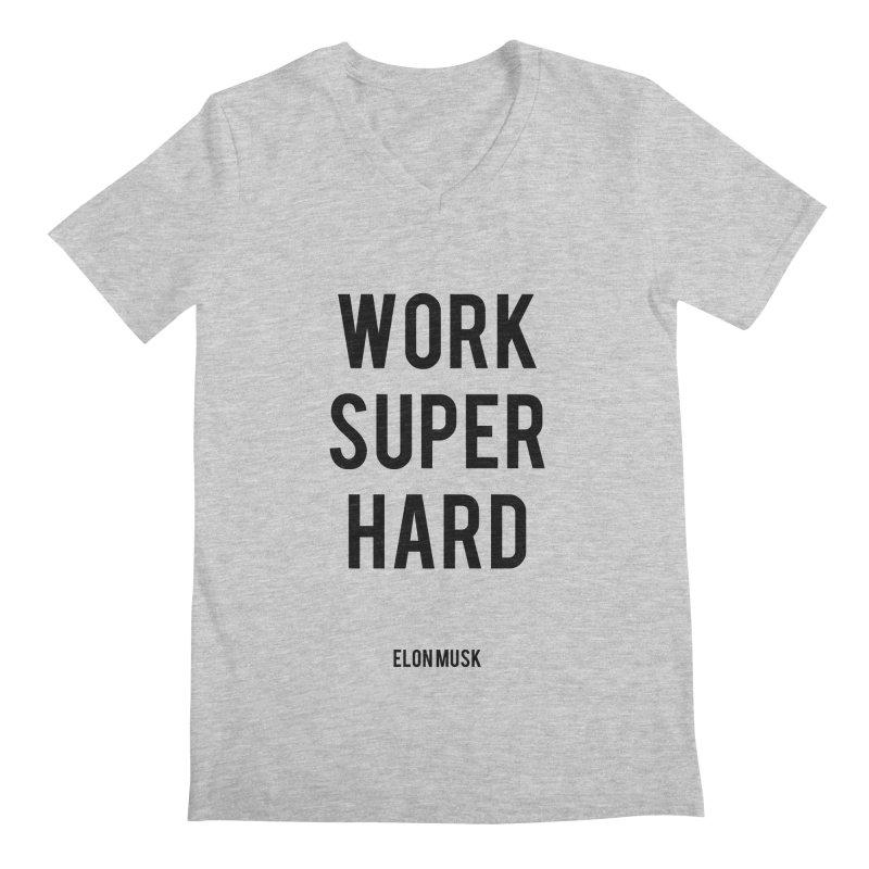Work Super Hard Men's Regular V-Neck by foxandeagle's Artist Shop