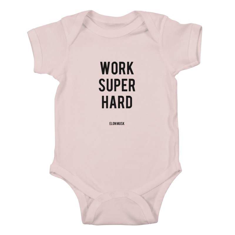 Work Super Hard Kids Baby Bodysuit by foxandeagle's Artist Shop