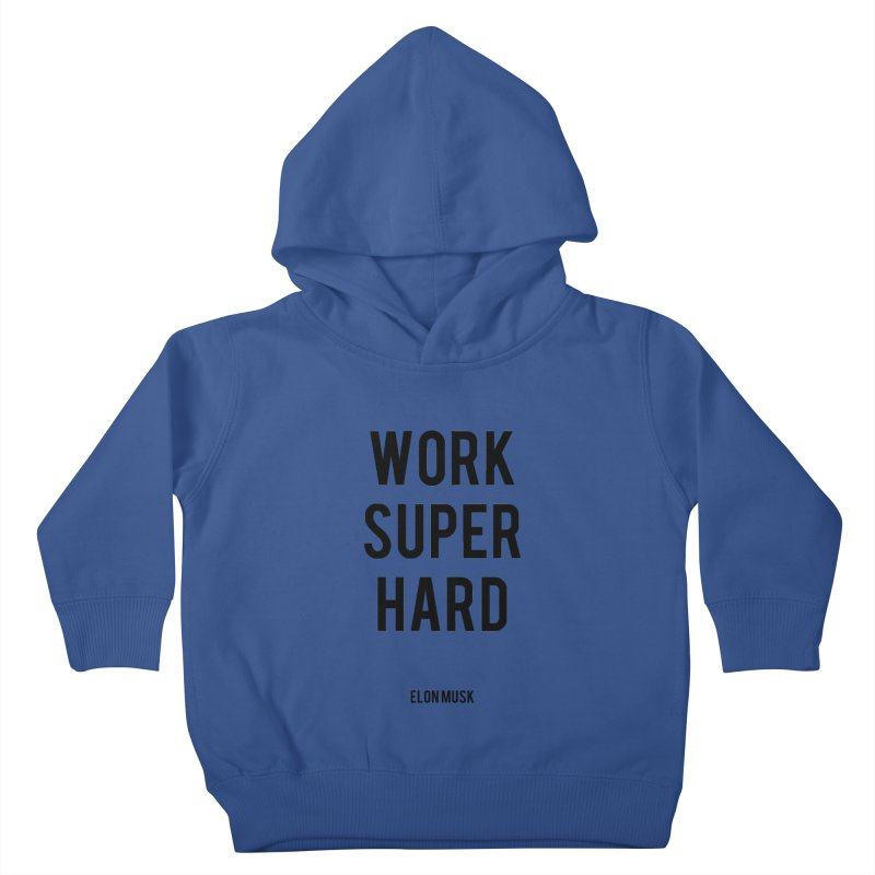 Work Super Hard Kids Toddler Pullover Hoody by foxandeagle's Artist Shop