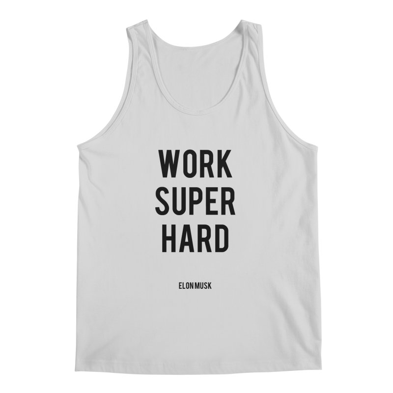 Work Super Hard Men's Regular Tank by foxandeagle's Artist Shop
