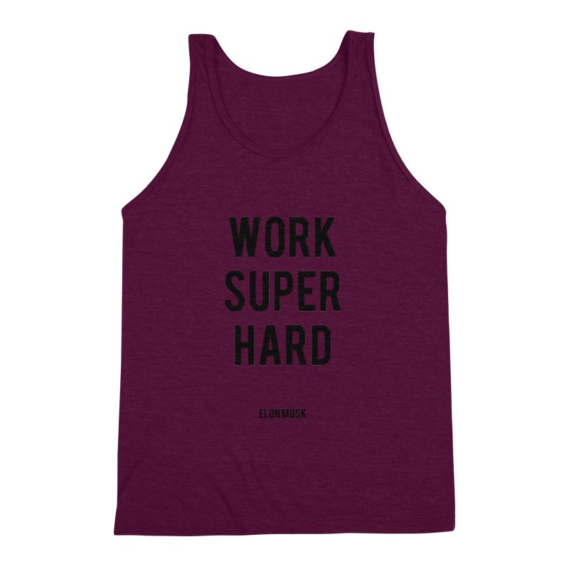 Work Super Hard Men's Triblend Tank by foxandeagle's Artist Shop