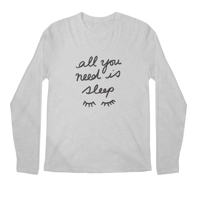 All You Need Is Sleep Men's Regular Longsleeve T-Shirt by foxandeagle's Artist Shop
