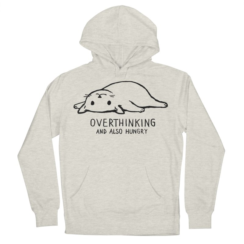 Overthinking and also hungry Men's French Terry Pullover Hoody by Fox Shiver