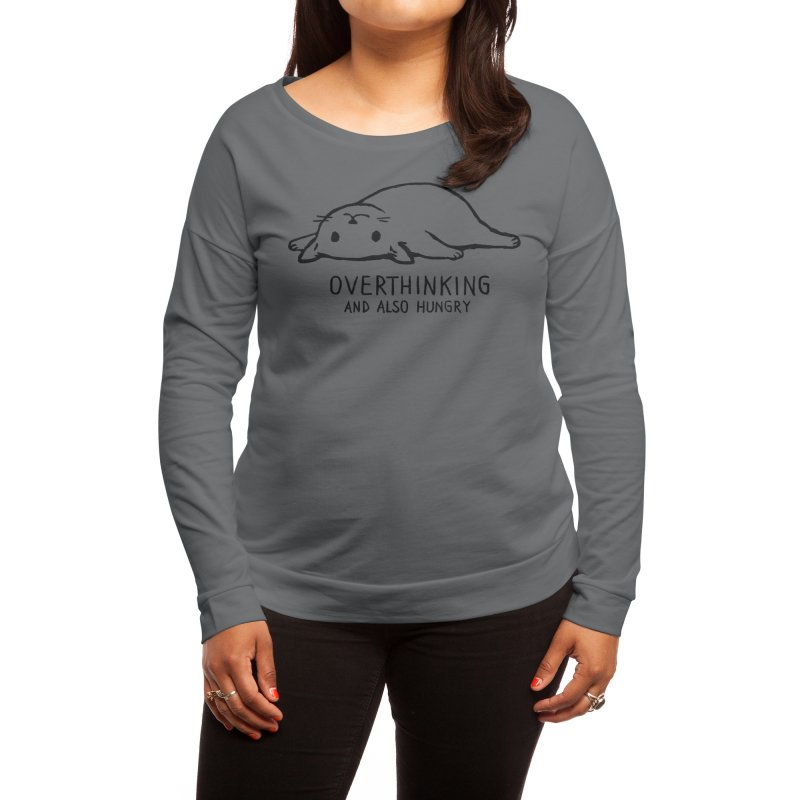 Overthinking and also hungry Women's Longsleeve T-Shirt by Fox Shiver