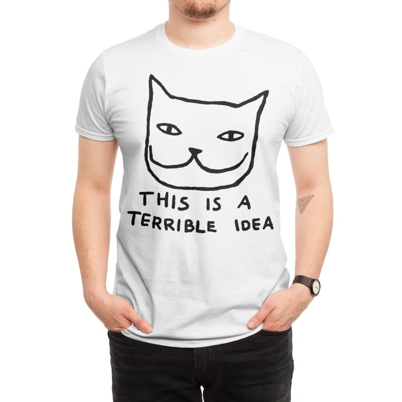 This is a Terrible Idea Men's T-Shirt by Fox Shiver