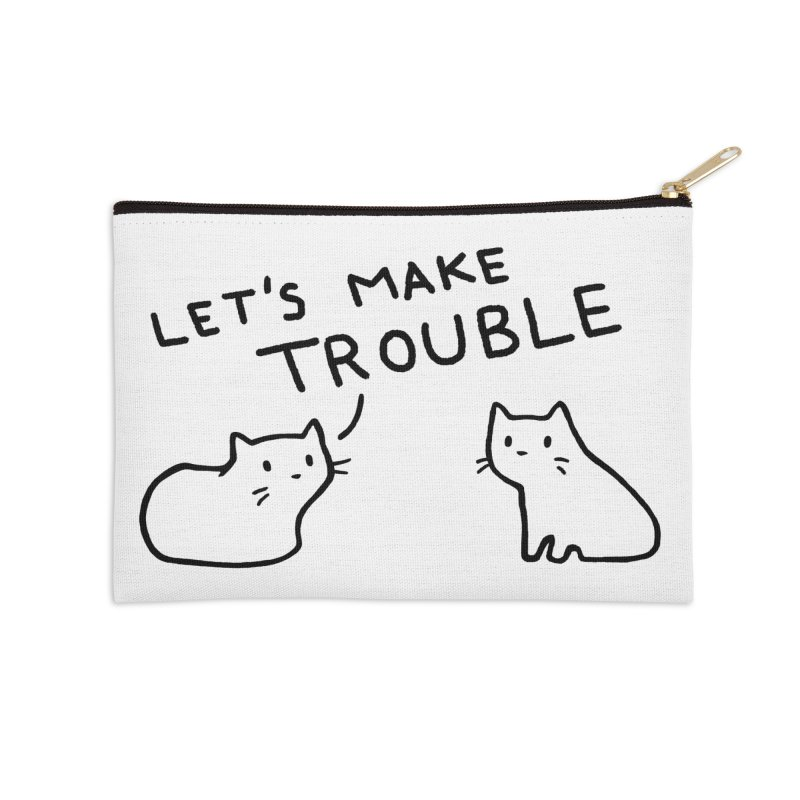 Let's Make Trouble Accessories Zip Pouch by Fox Shiver