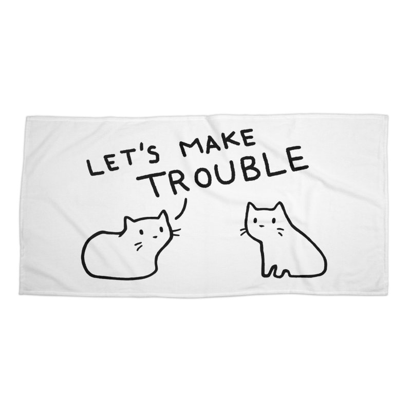 Let's Make Trouble Accessories Beach Towel by Fox Shiver