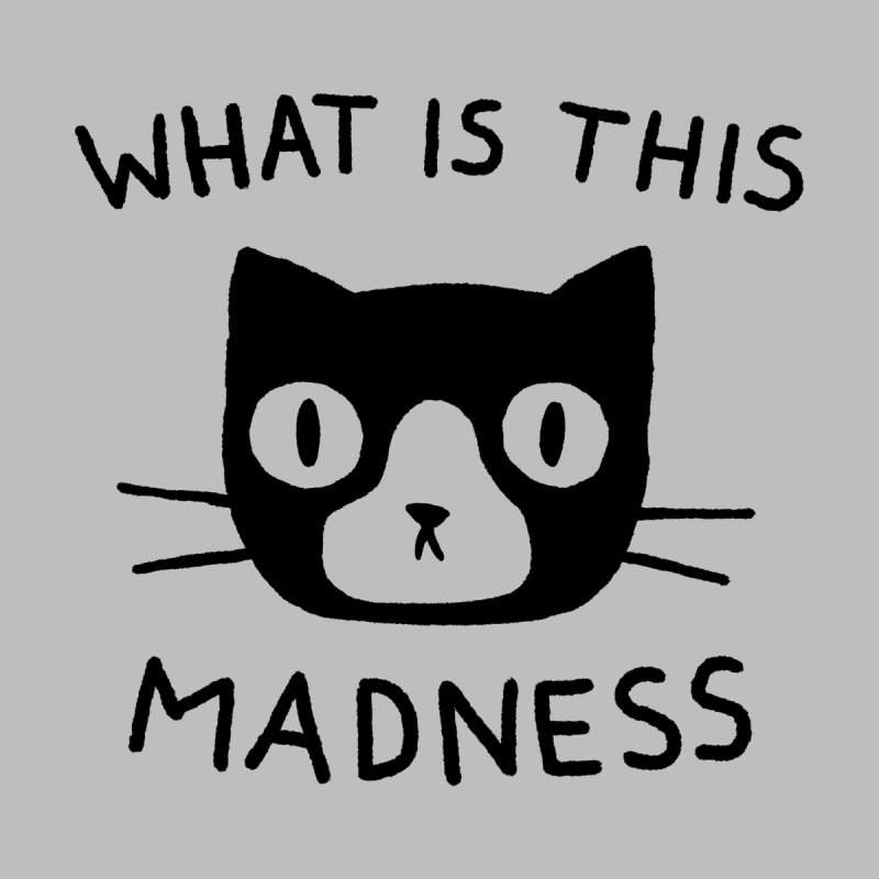 What is this madness Women's Tank by Fox Shiver