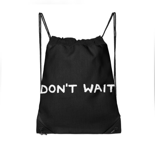 image for Don't wait