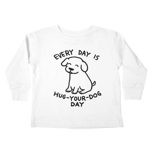 image for Every Day is Hug Your Dog Day