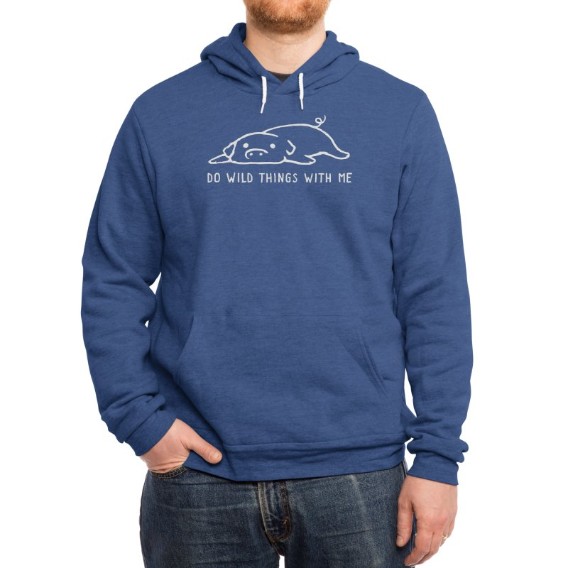 Do Wild Things With Me Men's Pullover Hoody by Fox Shiver