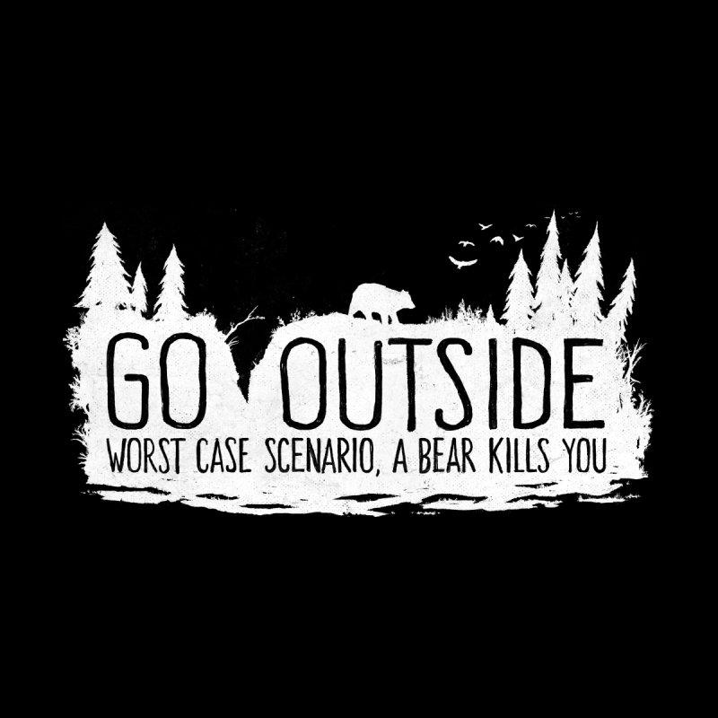 Go Outside. Worst Case Scenario, a Bear Kills You Men's Pullover Hoody by Fox Shiver