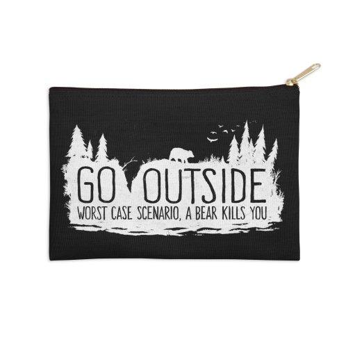 image for Go Outside. Worst Case Scenario, a Bear Kills You
