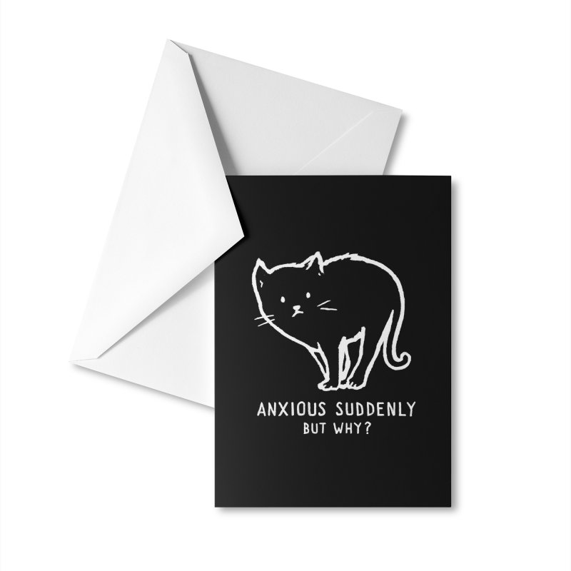 Anxious Suddenly, But Why? Accessories Greeting Card by Fox Shiver