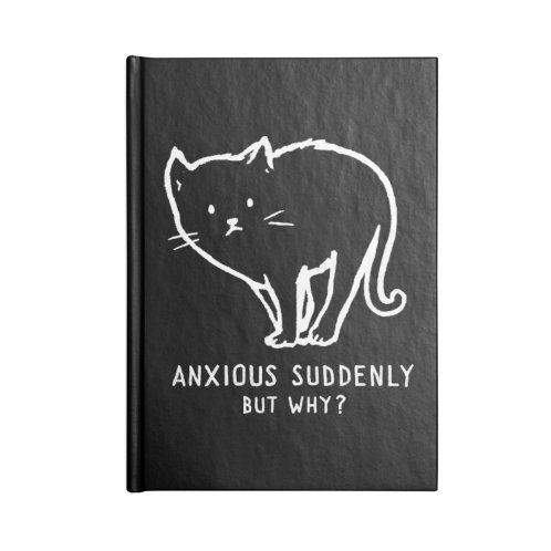 image for Anxious Suddenly, But Why?