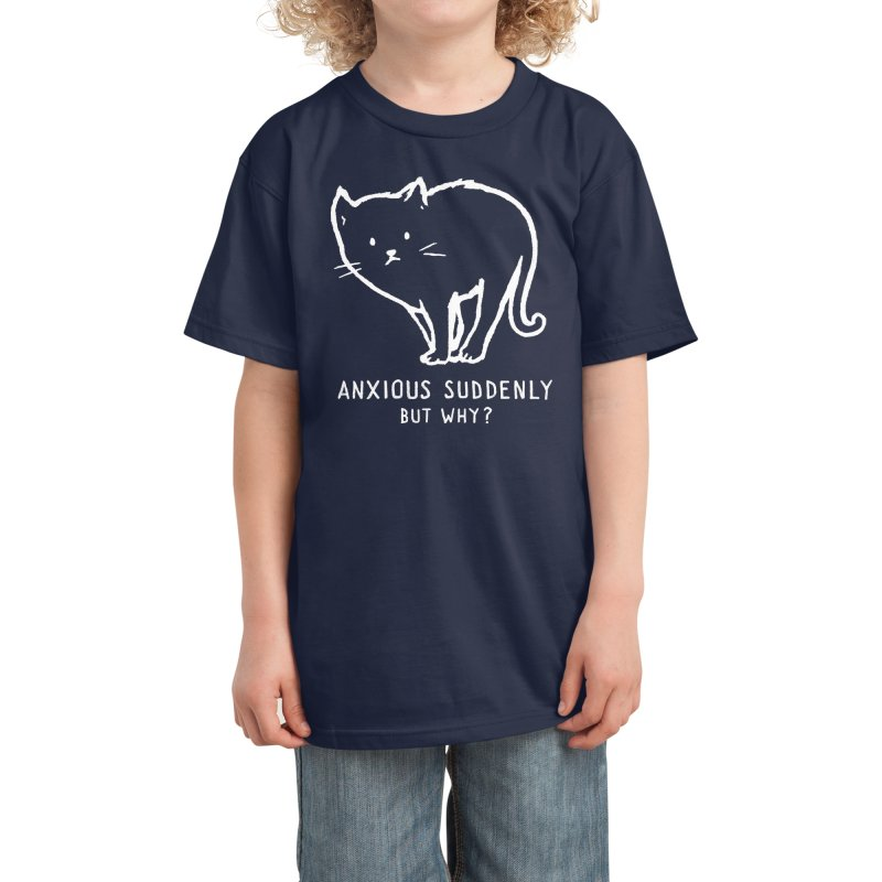 Anxious Suddenly, But Why? Kids T-Shirt by Fox Shiver