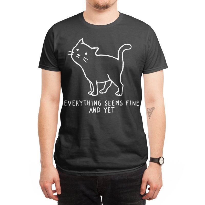 Everything seems fine. And yet. Men's T-Shirt by Fox Shiver