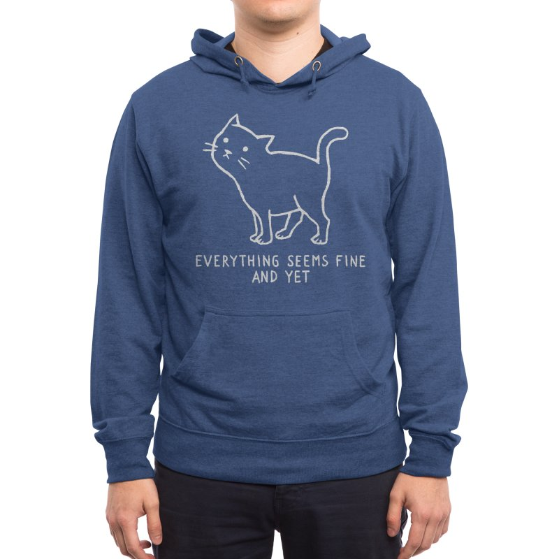 Everything seems fine. And yet. Men's Pullover Hoody by Fox Shiver