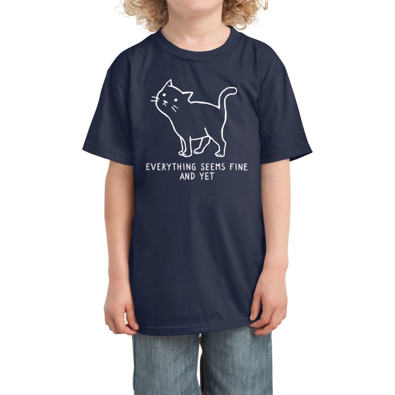 Everything seems fine. And yet. Kids T-Shirt by Fox Shiver