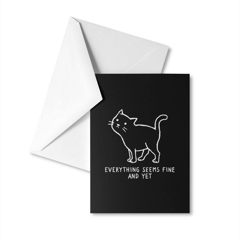 Everything seems fine. And yet. Accessories Greeting Card by Fox Shiver