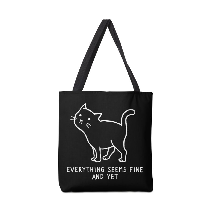 Everything seems fine. And yet. Accessories Bag by Fox Shiver
