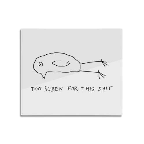 image for Too Sober For This Shit