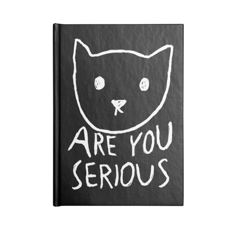 Are You Serious Accessories Notebook by Fox Shiver