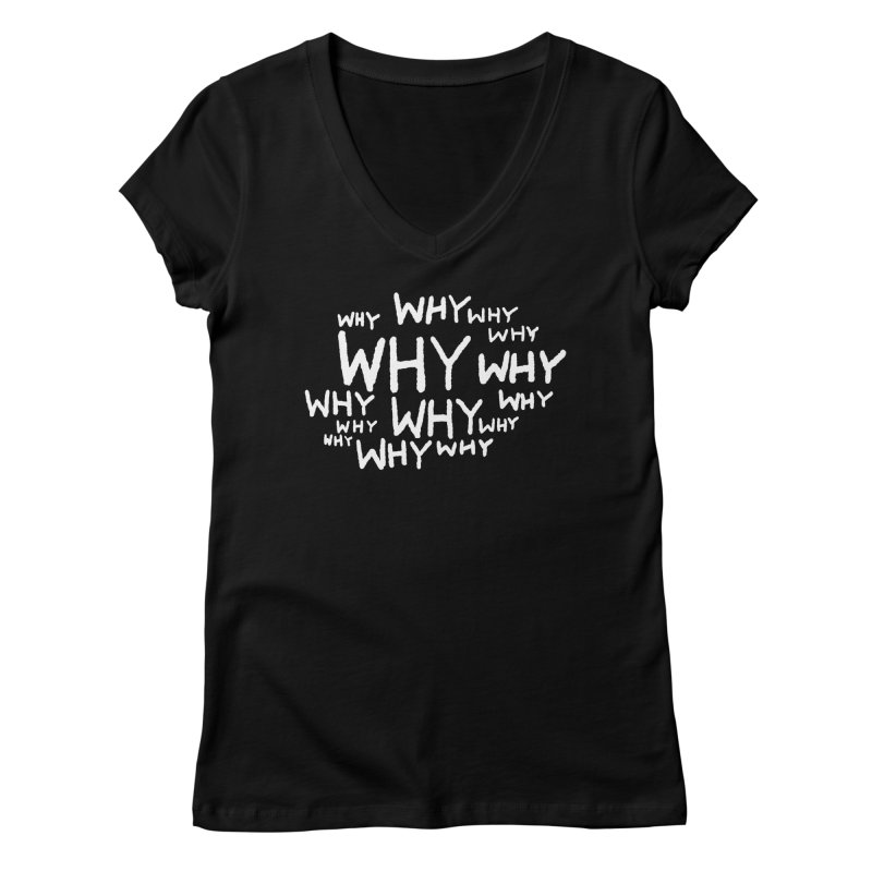 WHY Women's V-Neck by Fox Shiver
