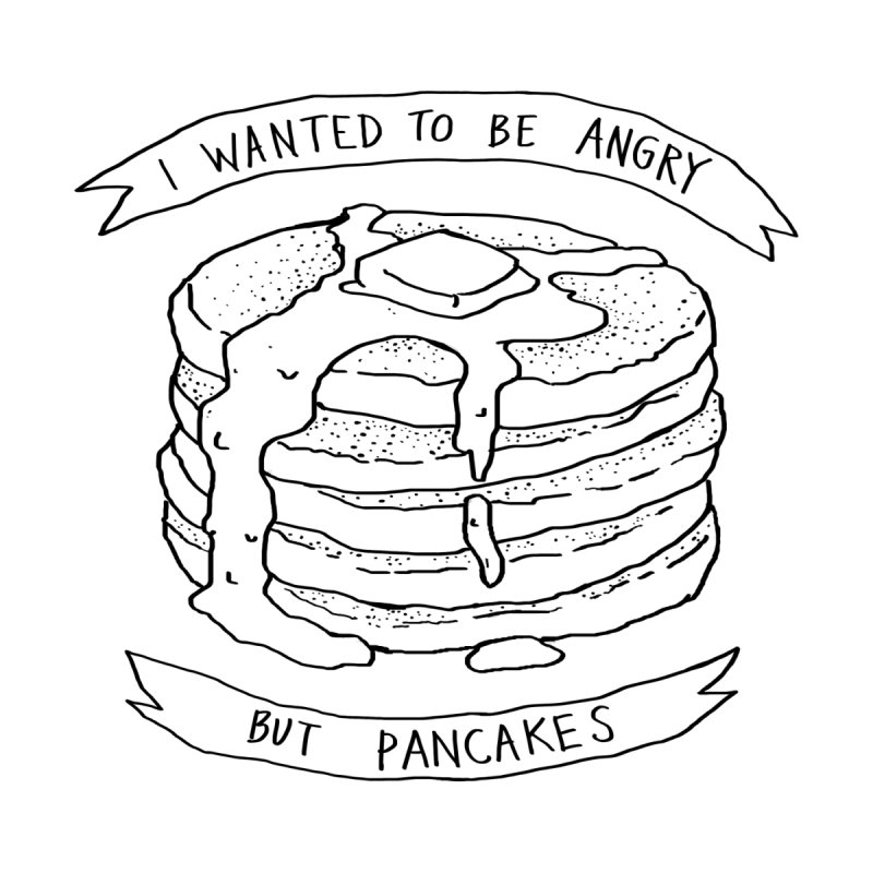 I Wanted to Be Angry But Pancakes by Fox Shiver's Artist Shop