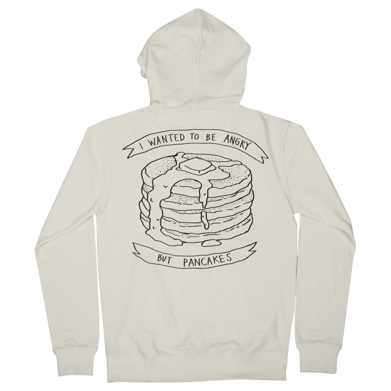 I Wanted to Be Angry But Pancakes Men's French Terry Zip-Up Hoody by Fox Shiver's Artist Shop