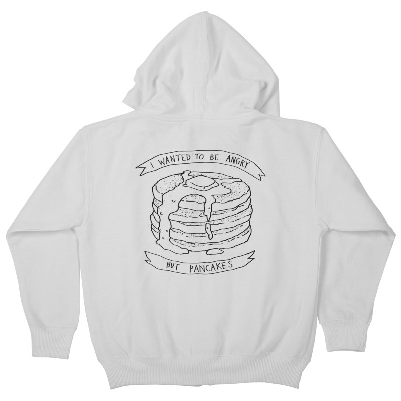I Wanted to Be Angry But Pancakes Kids Zip-Up Hoody by Fox Shiver's Artist Shop